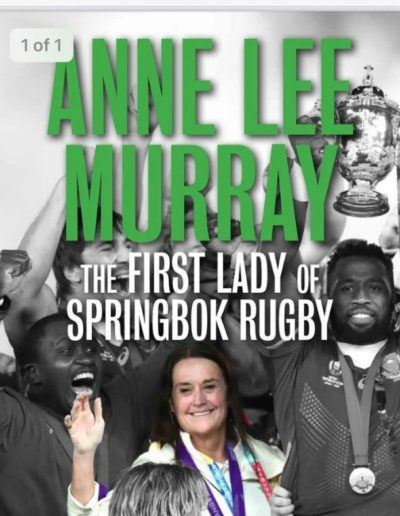 Annelee Murray - The First Lady of Springbok Rugby